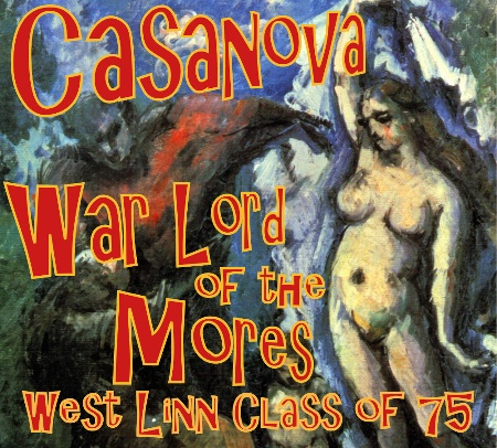 casanova warlord of the mores west linn high school 1975 Oregon OR