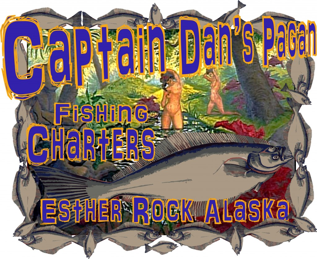 Captain Dan's Pagan Fishing Charters Esther Rock Alaska