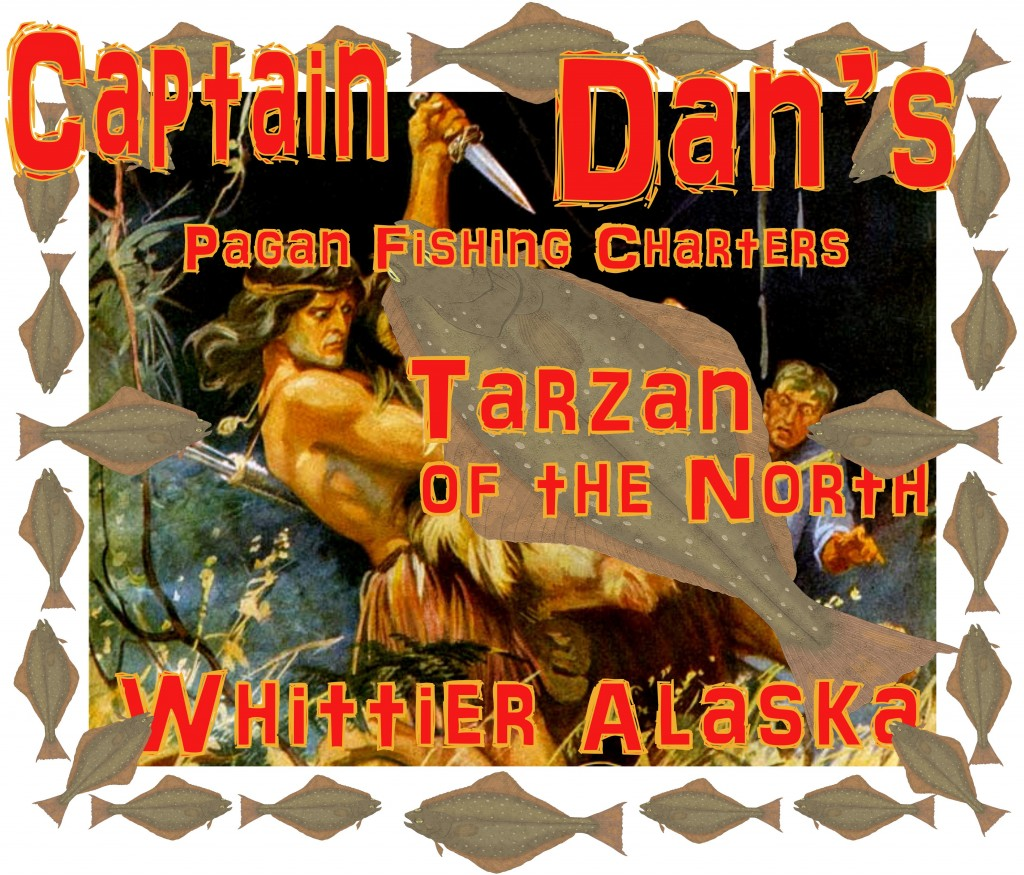 captain dan tarzan of the north whittier alaska halibut