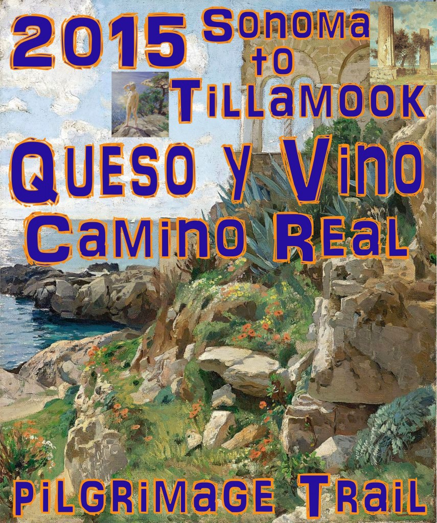 queso y vino camino real cheese and wine highroad Sonoma to Tillamook 2015 souvenir