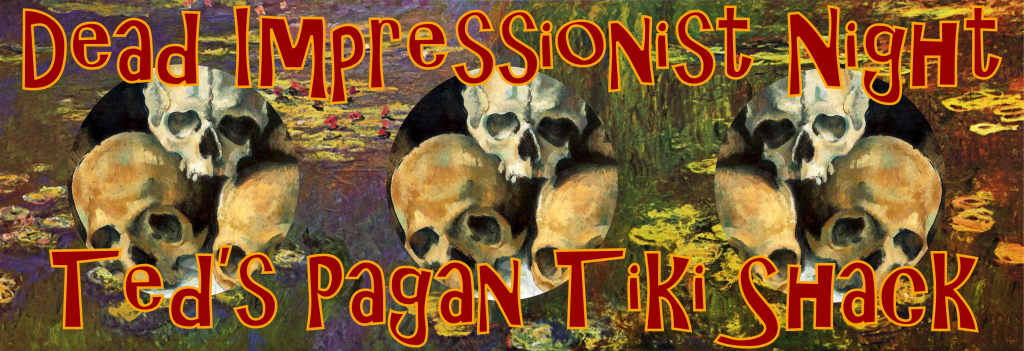 Dead Impressionist Night at Ted's Pagan Tiki Shack Wine Bar Enoteca VA