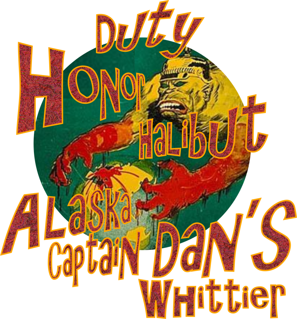 Duty Honor Halibut Captain Dan's Pagan Fishing Charters Whittier Alaska