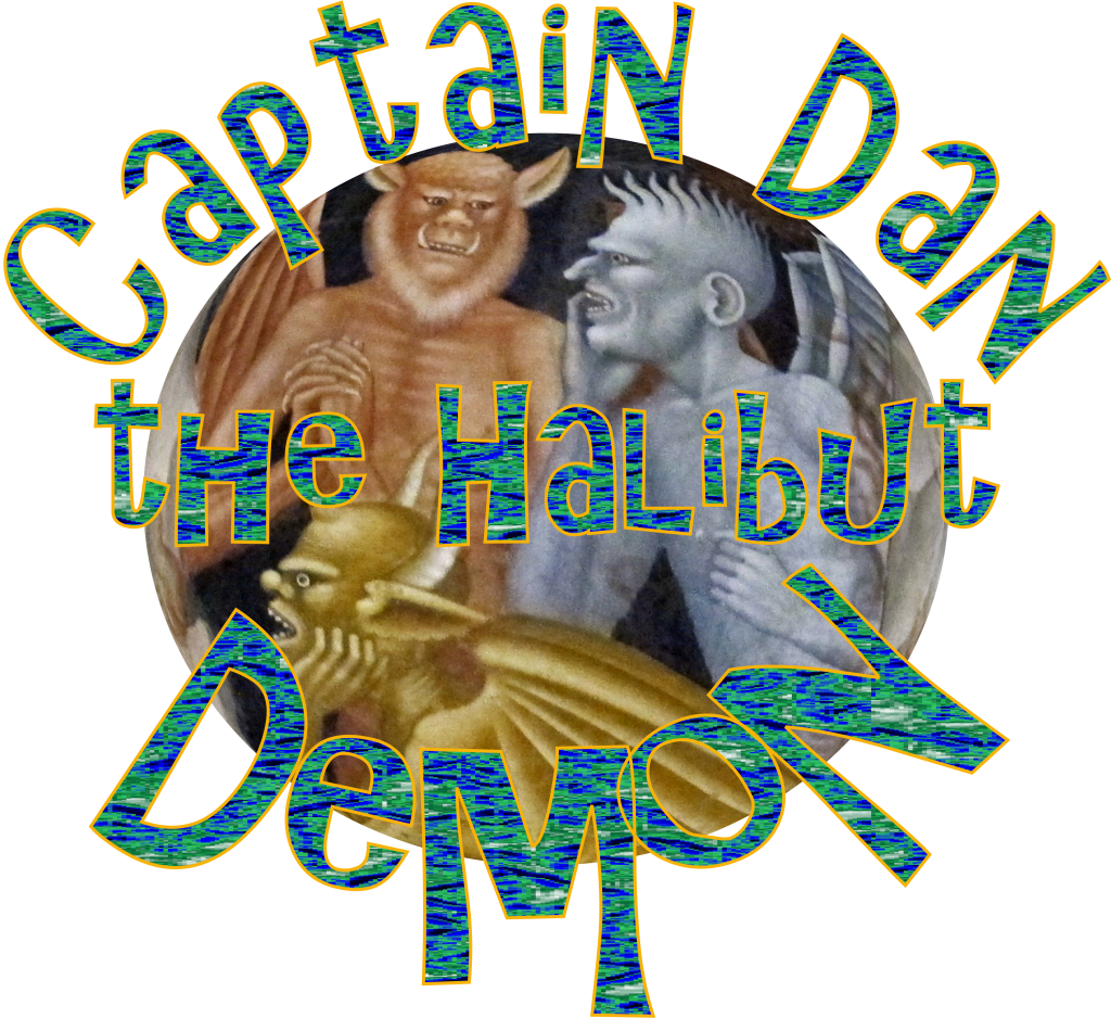 Captain Dan the Halibut Demon Whittier Alaska