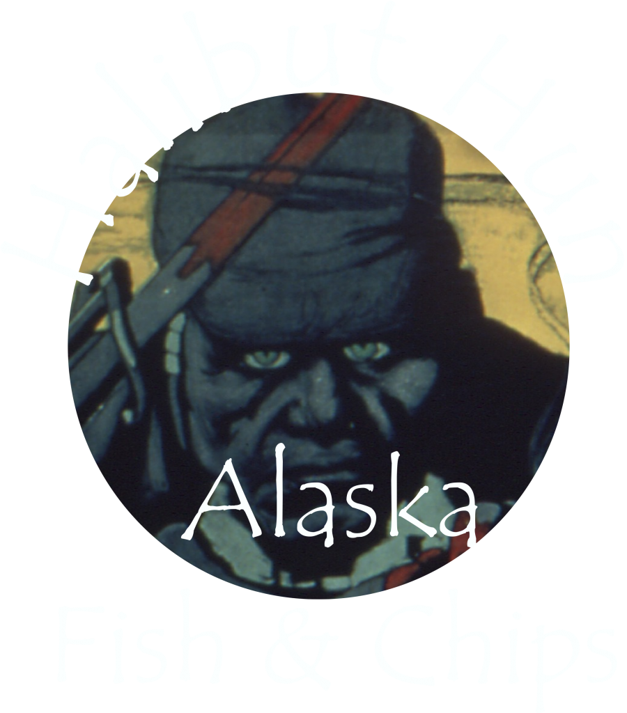 Halibut Hun Alaska Fish and Chips Cod is just bait